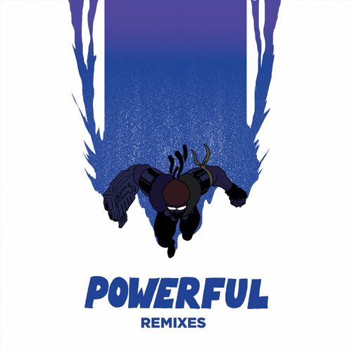 Major Lazer - Powerful (feat. Ellie Goulding & Tarrus Riley) [Remixes] - EP [79256]